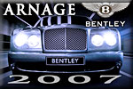 The luxury speed rendered by Bentley Arnage for the year 2007!
