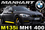 Matte black bullet for BMW M135i called MH1 400 from Manhart Performance