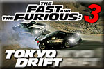 The Fast And The Furious III: Tokyo Drift